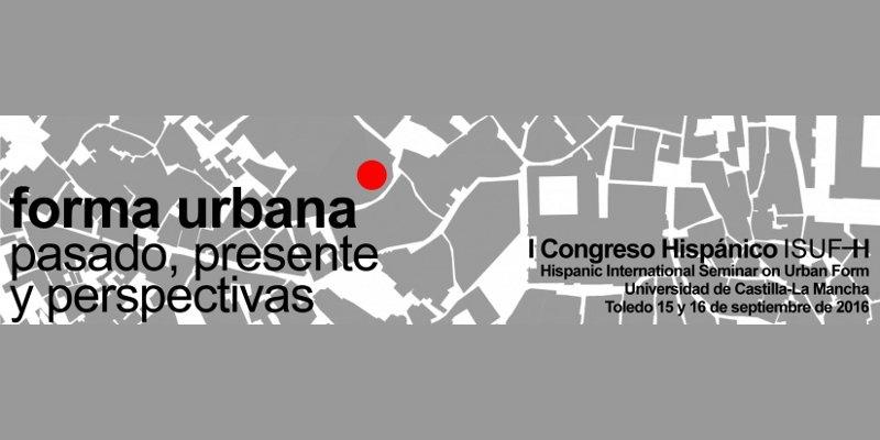 forma urbana: pasado, presente y perspectivas| i congreso hispánico isuf-h | CAd2