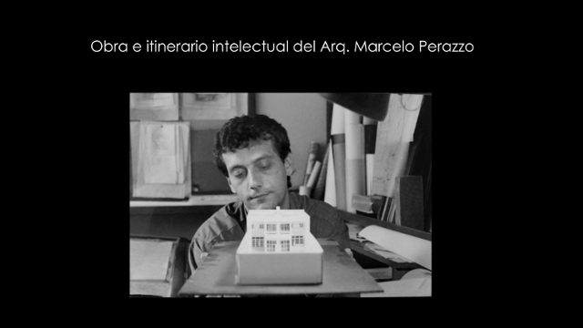 obra e itinerario intelectual del arq. marcelo perazzo | CAd2