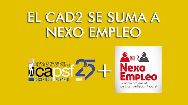 el cad2 se suma a nexo empleo | CAd2