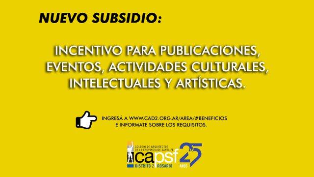 incentivo para publicaciones, eventos, actividades culturales,  intelectuales y artÍsticas | CAd2