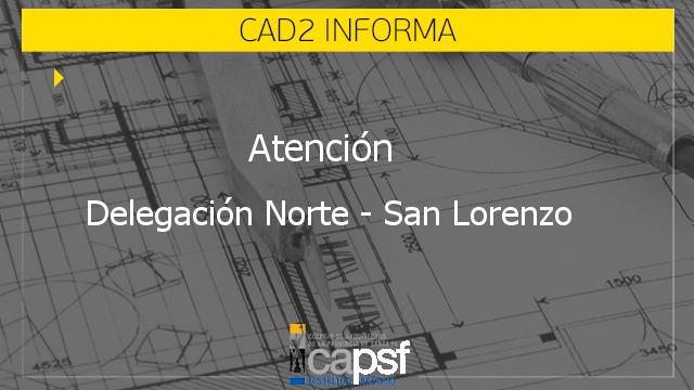 atenciÓn delegaciÓn norte - san lorenzo | CAd2