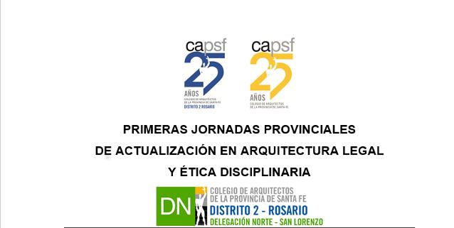 jornadas provinciales de actualizaciÓn en arquitectura legal  y Ética disciplinaria | CAd2