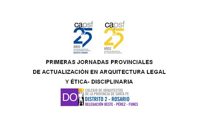 primeras jornadas provinciales de actualizaciÓn en arquitectura legal  y Ética- disciplinaria | CAd2