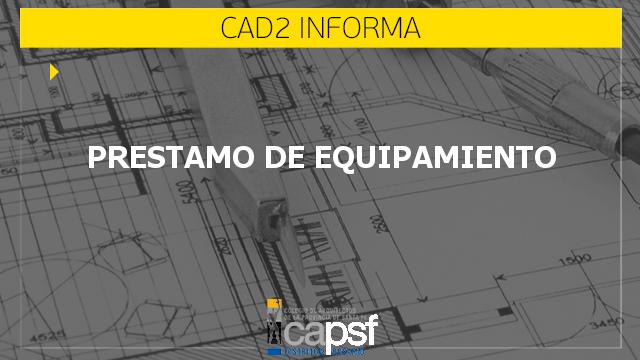 prestamo de equipamiento | CAd2