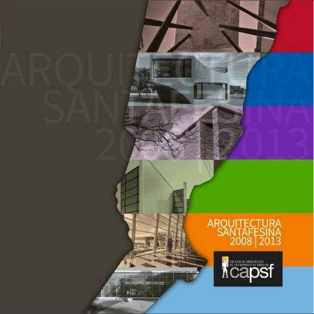 arquitectura santafesina 2008 - 2013 | CAd2