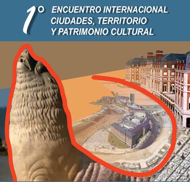 encuentro internacional ciudades, territorio y patrimonio cultural   CAd2