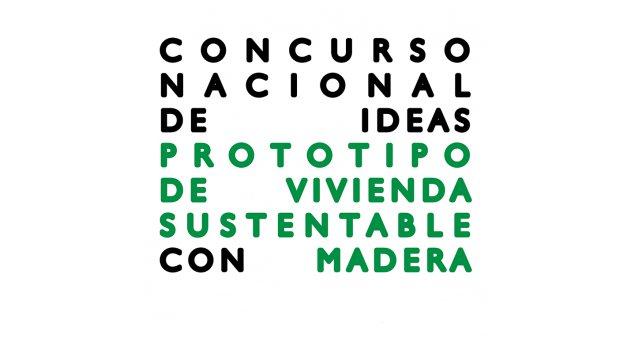 concurso nacional de ideas prototipo de vivienda sustentable con madera | CAd2