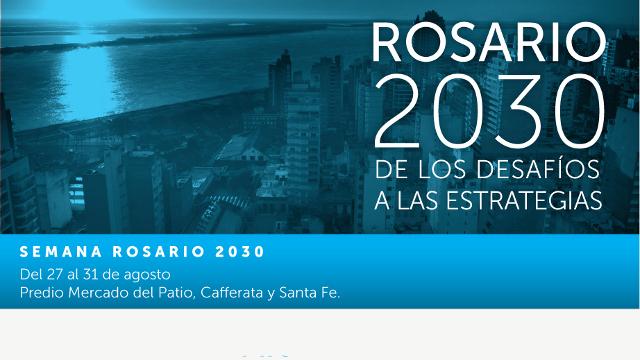 rosario 2030 - de los desafíos a las estratégias | CAd2