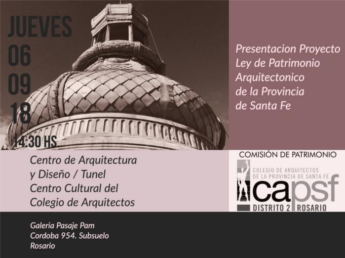 presentación proyecto ley de patrimonio arquitectónico de la provincia de santa fe | CAd2