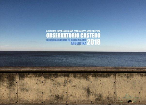 concurso de ideas para el diseño del observatorio costero ubicado en el parque de los niños de la ciudad autónoma de buenos aires | CAd2
