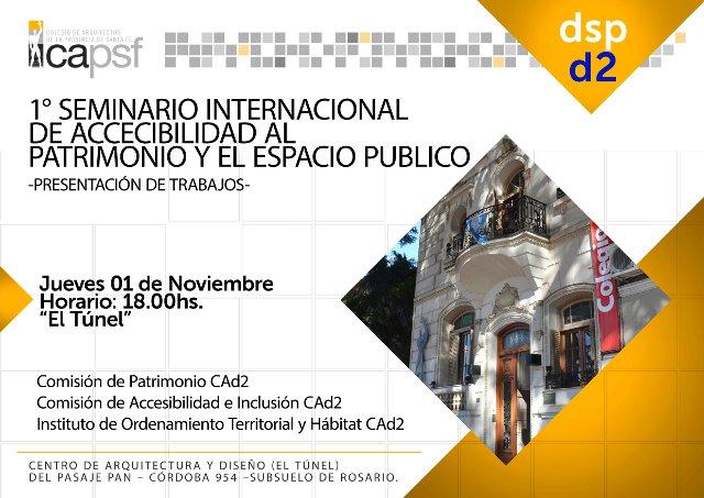 1° seminario internacional de accesibilidad al patrimonio y el espacio pÚblico | CAd2