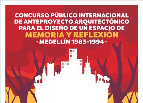 concurso pÚblico internacional de anteproyecto arquitectÓnico para el diseÑo de un espacio de memoria y reflexiÓn, medellÍn 1983-1994 | CAd2