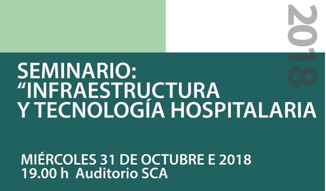 seminario de infraestructura y tecnologÍa hospitalaria 2018 | CAd2